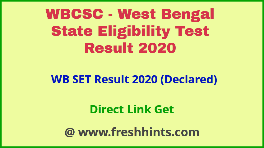 West Bengal State Eligibility Test Result 2020