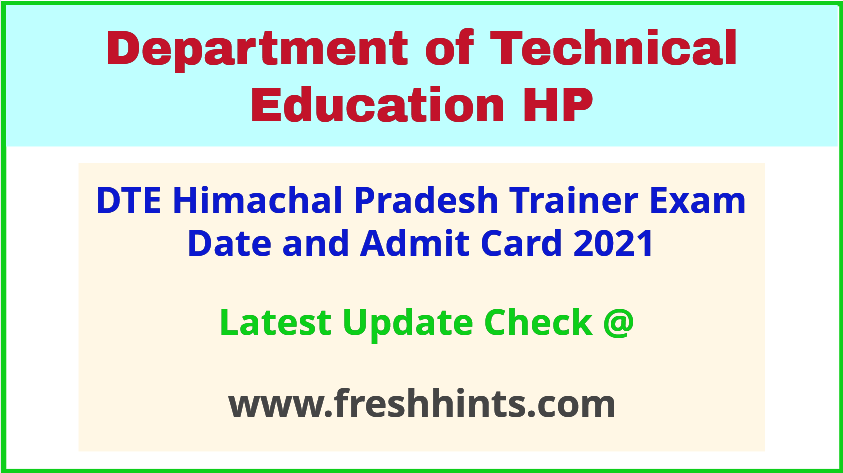 DTE Himachal Pradesh Trainer Exam Hall Ticket 2021