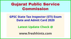 Gujarat State Tax Inspector Class 3 Hall Ticket 2020