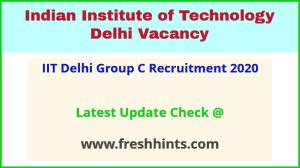 IIT Delhi Group C Recruitment 2020