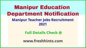 Manipur Teacher Jobs Recruitment 2021