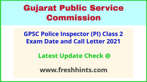 Gujarat Police Inspector Class 2 Call Letter 2021