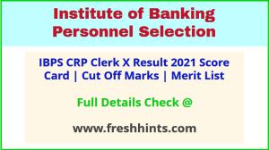 IBPS CRP Clerk X Selection List 2021
