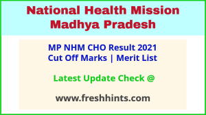 MP National Health Mission CHO Selection List 2021