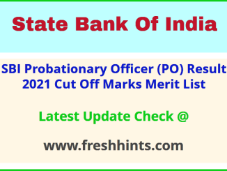 State Bank of India Probationary Officer Selection List 2021