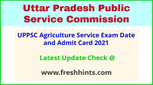 UP Combined Agriculture Services Exam Hall Ticket 2021