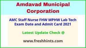 Amdavad Municipal Corporation FHW Admit Card 2021