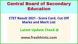 CBSE Central Teacher Eligibility Test Results 2021