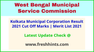 Kolkata Municipal Corporation Exam Results Selection List 2021