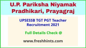 UPSESSB TGT PGT Teacher Recruitment 2021