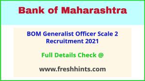 BOM Generalist Officer Scale 2 Vacancy 2021