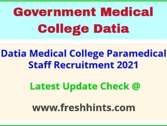 GMC Datia Paramedical Staff Bharti 2021