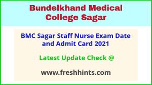 Sagar Medical College Staff Nurse Exam Hall Ticket 2021