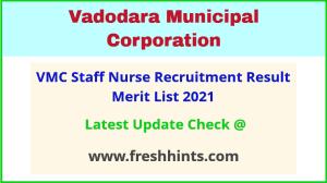 Vadodara Mahanagar Palika Staff Nurse Recruitment Result 2021