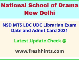 National School of Drama Recruitment Exam Admit Card 2021