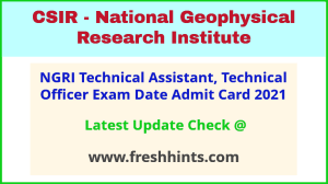 NGRI Technical Officer Exam Hall Ticket 2021