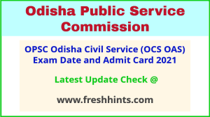 OPSC OAS Exam Admit Card 2021