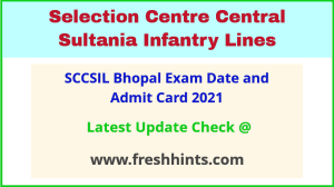Selection Centre Central Bhopal Exam Hall Ticket 2021