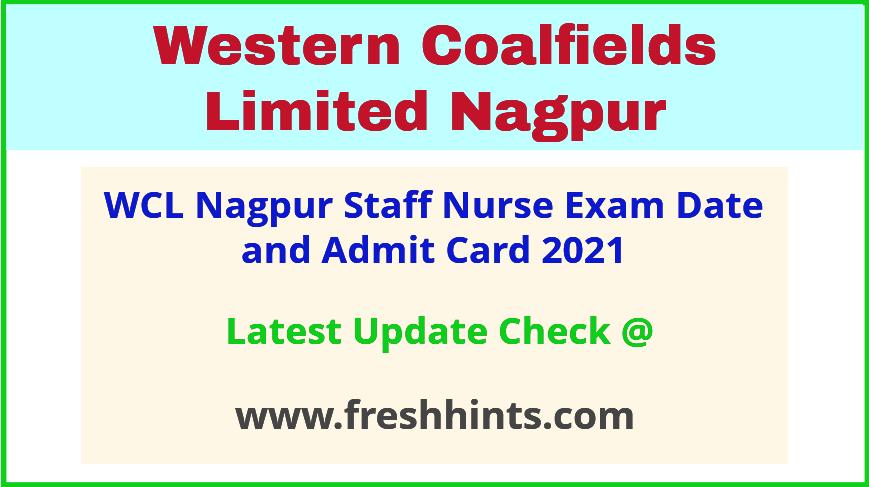 Western Coalfields Limited Nagpur Staff Nurse Exam Hall Ticket 2021