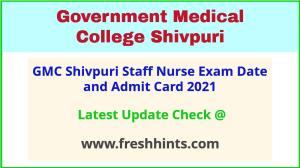 GMC Shivpuri Staff Nurse Exam Hall Ticket 2021