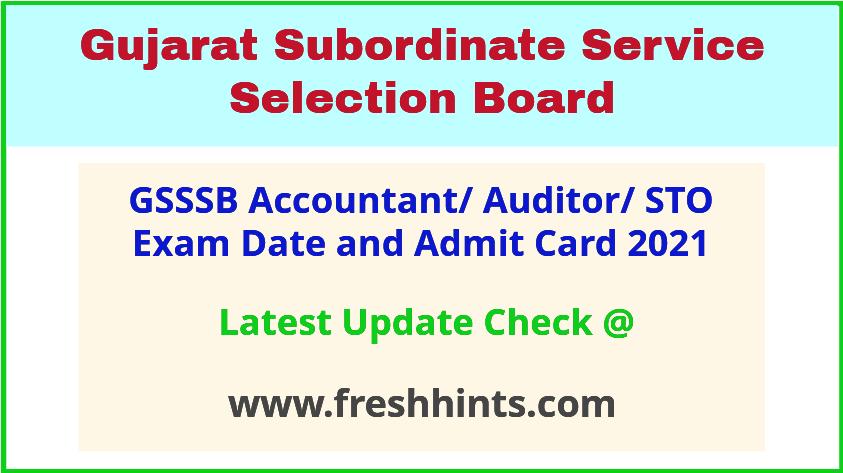 Gujarat Accountant Audior Admit Card 2021