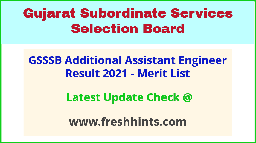 Gujarat Additional Assistant Engineer Selection List 2021