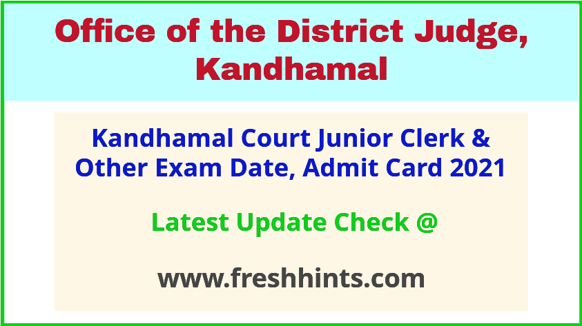 Kandhamal Court Junior Clerk Exam Hall Ticket 2021