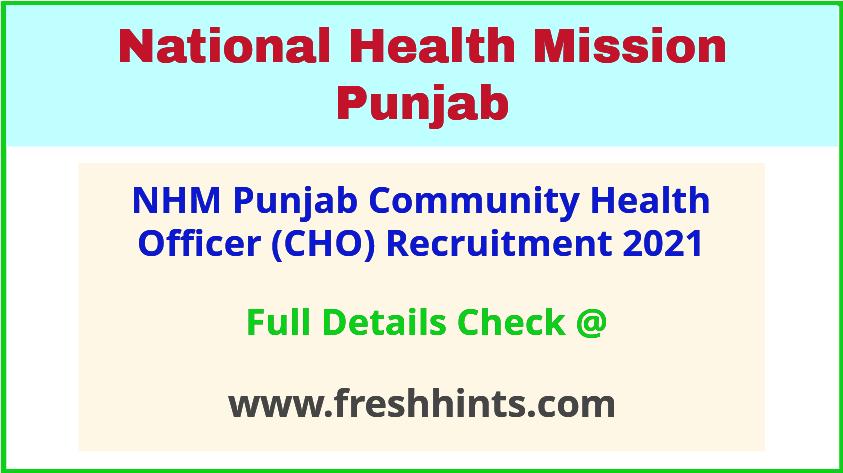 NHM Punjab Community Health Officer Vacancy 2021