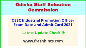 Odisha Industrial Promotion Officer Exam Hall Ticket 2021
