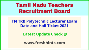 Tamil Nadu Government Polytechnic Lecturer Admit Card 2021