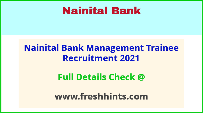 nainital bank management trainee recruitment 2021