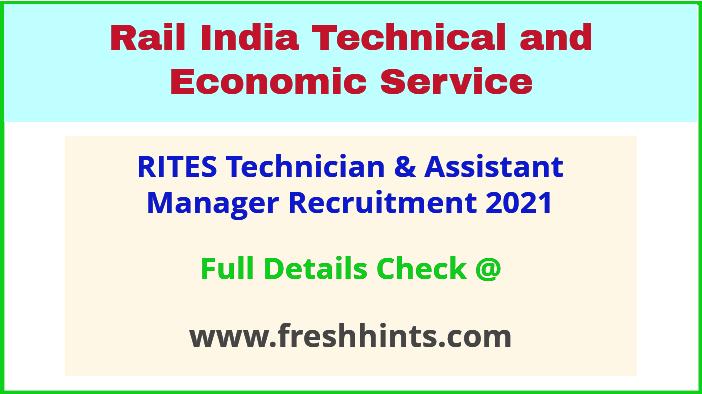 RITES technician & assistant manager recruitment 2021