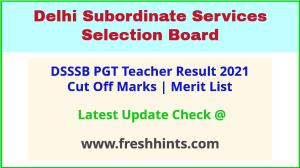 Delhi SSSB PGT Teacher Selection List 2021