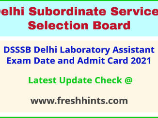DSSSB Laboratory Assistant Exam Hall Ticket 2021