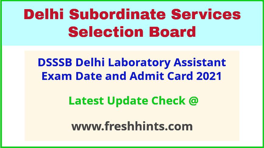 dsssb-laboratory-assistant-exam-hall-ticket-2021