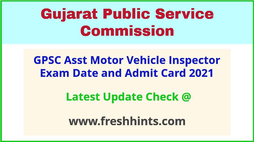 Gujarat Assistant Motor Vehicle Inspector Admit Card 2021