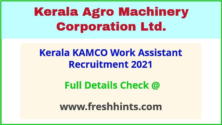 kerala kamco work assistant recruitment 2021