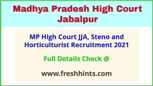 mp high court JJA, steno and horticulturist recruitment 2021