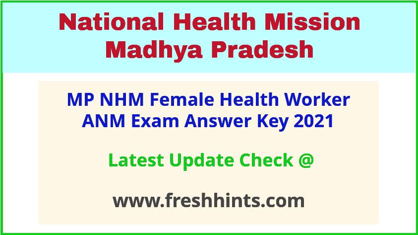 NHM MP Female Health Worker ANM Answer Sheet 2021