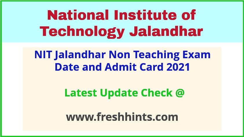 NIT Jalandhar Non Faculty Hall Ticket 2021