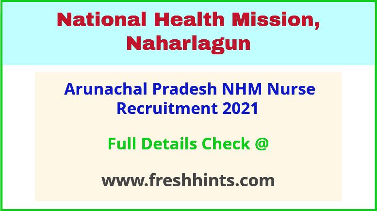 arunachal pradesh nurse recruitment 2021