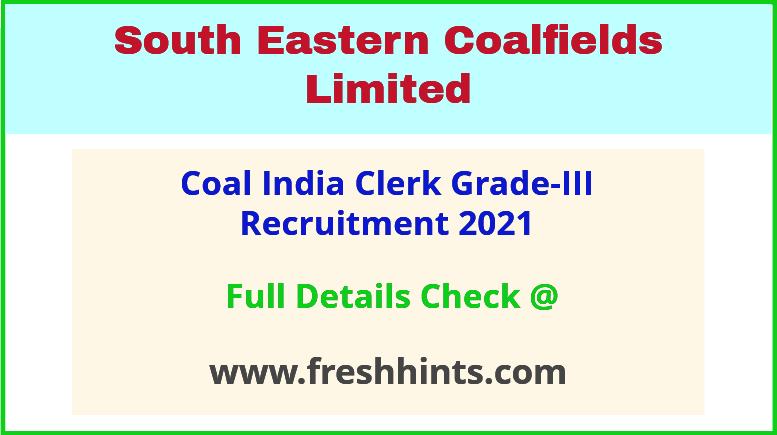 coal india clerk Grade-3 recruitment 2021