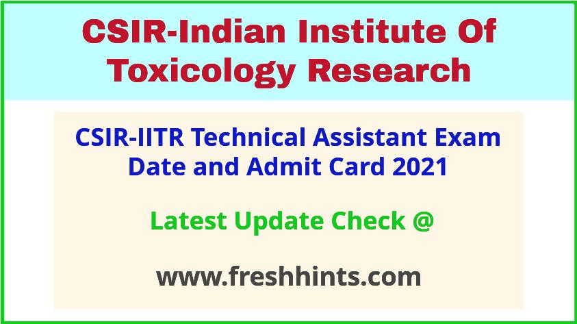 CSIR-IITR Lucknow TA Exam Hall Ticket 2021
