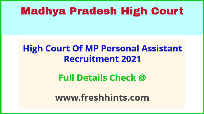 high court of mp personal assistant recruitment 2021