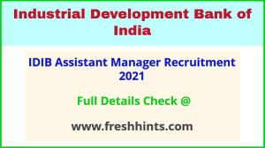 idib assistant manager recruitment 2021