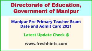 Manipur Pre Primary Teacher Exam Hall Ticket 2021