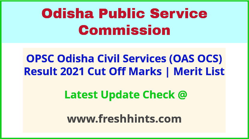 Odisha Civil Services Selection List 2021