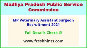 MP veterinary assistant surgeon recruitment 2021