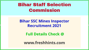 bihar mines inspector recruitment 2021