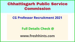 cg professor recruitment 2021